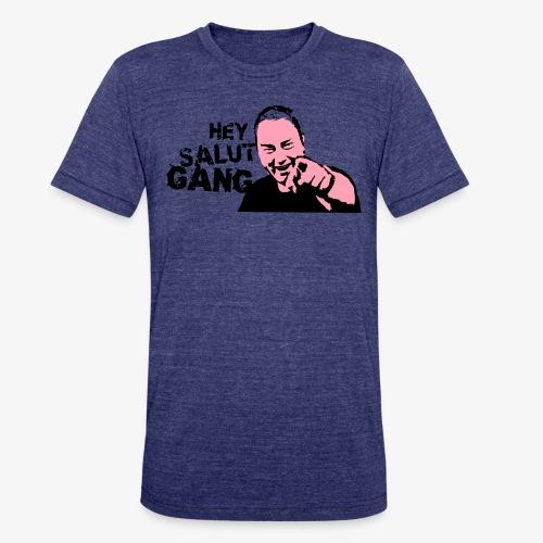 Hey Salut Gang! - Unisex Tri-Blend T-Shirt