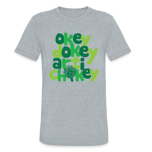Okey Dokey Artichokey - Unisex Tri-Blend T-Shirt
