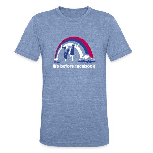 Life Before Facebook - Unisex Tri-Blend T-Shirt