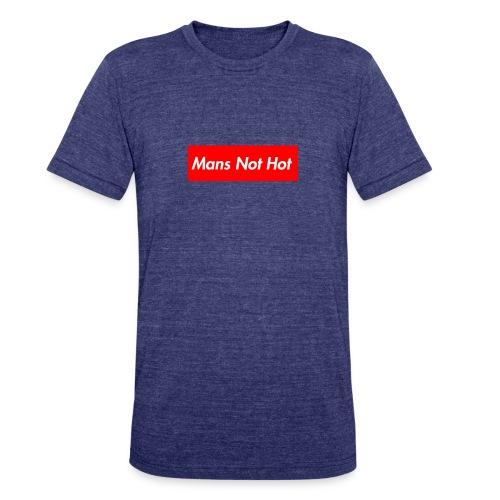 Mans Not Hot - Unisex Tri-Blend T-Shirt
