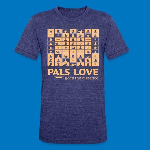 PALS Love Goes The Distance: Summer 2020 Apparel - Unisex Tri-Blend T-Shirt