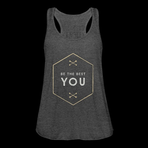 Be The Best You - Women's Flowy Tank Top by Bella