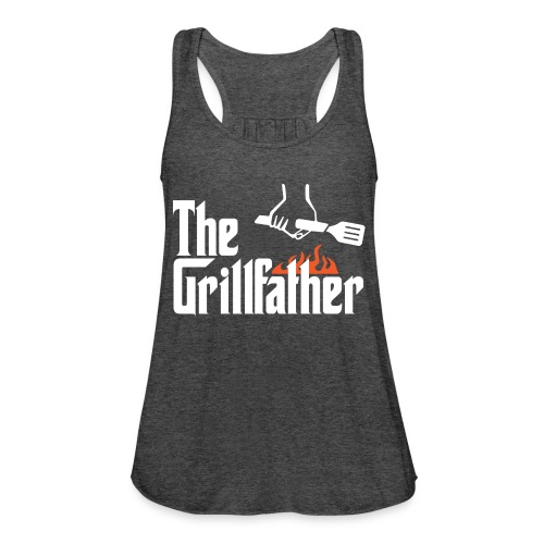 The Grillfather - Women's Flowy Tank Top by Bella