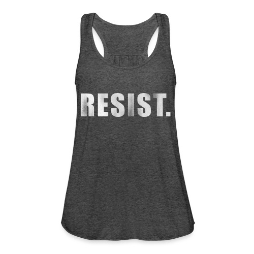 RESIST. - Women's Flowy Tank Top by Bella