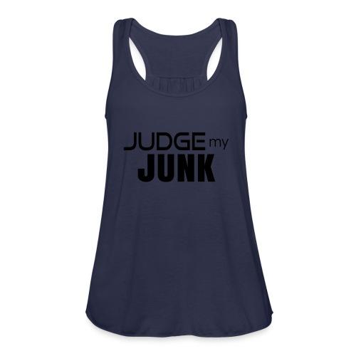 Judge my Junk Tshirt 03 - Women's Flowy Tank Top by Bella
