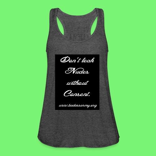 Leaked consent - Women's Flowy Tank Top by Bella