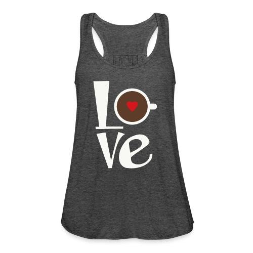 Love Coffee - Women's Flowy Tank Top by Bella