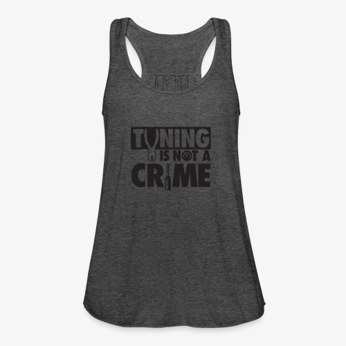 Tuning is not a crime - Women's Flowy Tank Top by Bella