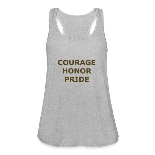 courage honor pride - Women's Flowy Tank Top by Bella