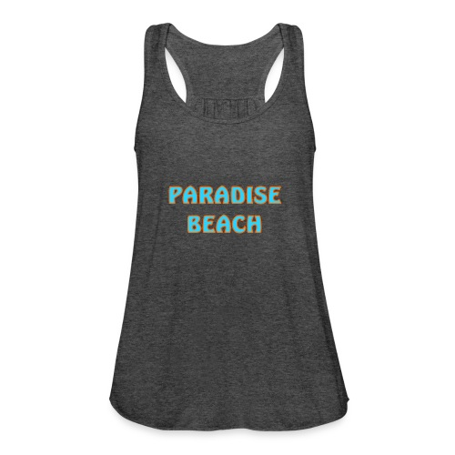 Paradise beach - Women's Flowy Tank Top by Bella