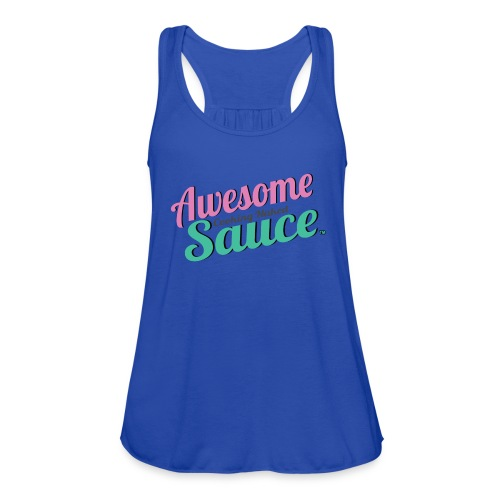 Awesome Sauce T- Shirts & Tanks - Women's Flowy Tank Top by Bella