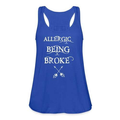 T shirt design1 png allergic - Women's Flowy Tank Top by Bella