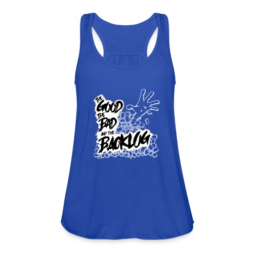 The Good, the Bad, and the Backlog - White logo - Women's Flowy Tank Top by Bella