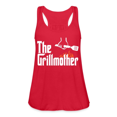 The Grillmother - Women's Flowy Tank Top by Bella
