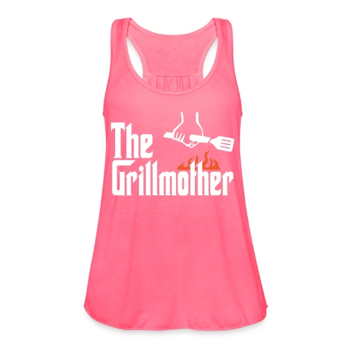 The Grillmother - Women's Flowy Tank Top by Bella