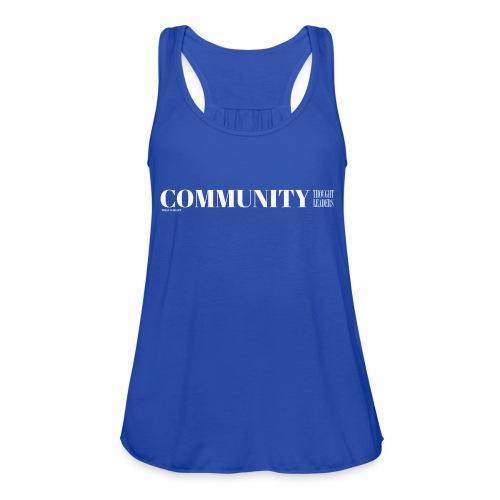 Community Thought Leaders - Women's Flowy Tank Top by Bella