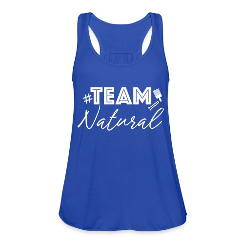 teamnatural - Women's Flowy Tank Top by Bella