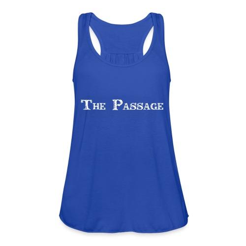 The Passage - Women's Flowy Tank Top by Bella