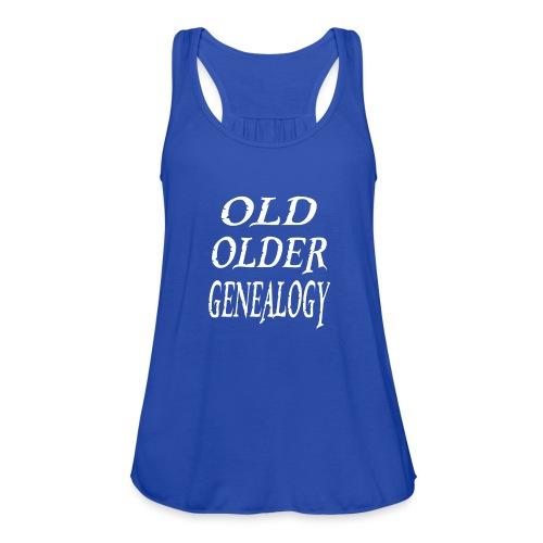 Old older genealogy family tree funny gift - Women's Flowy Tank Top by Bella