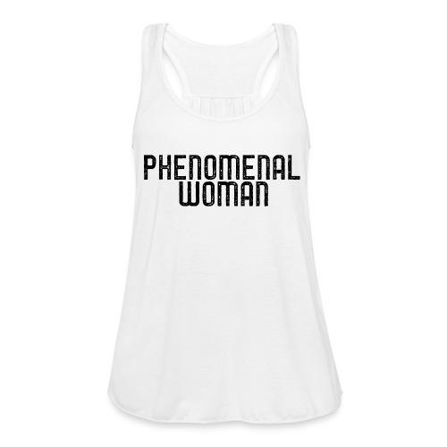 Phenomenal Woman Tee - Women's Flowy Tank Top by Bella