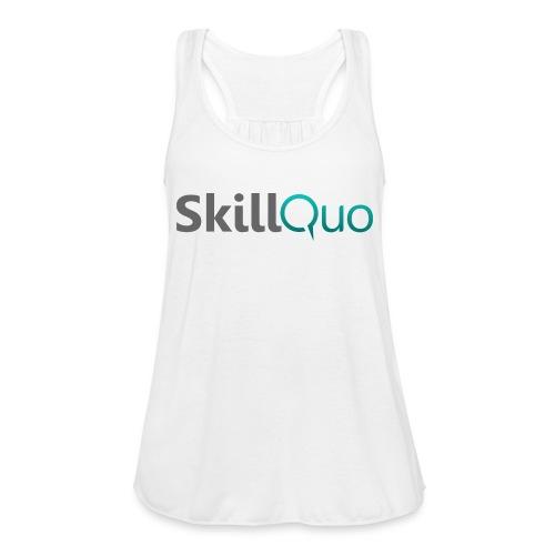 SkillQuo New - Women's Flowy Tank Top by Bella
