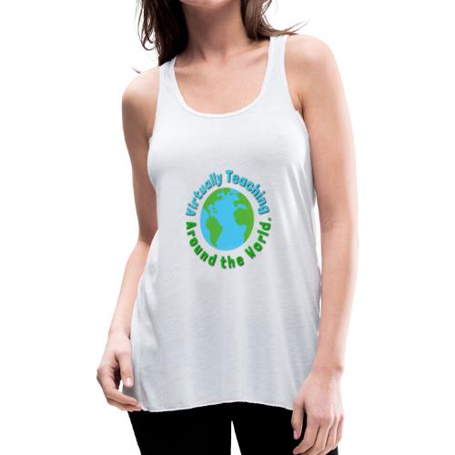 Virtually teaching Around the World - Women's Flowy Tank Top by Bella