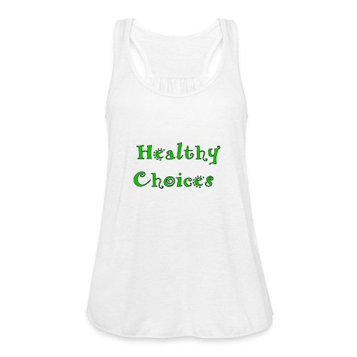 Healthychoices - Women's Flowy Tank Top by Bella