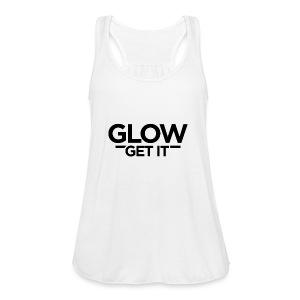 Glow Get It - Women's Flowy Tank Top by Bella