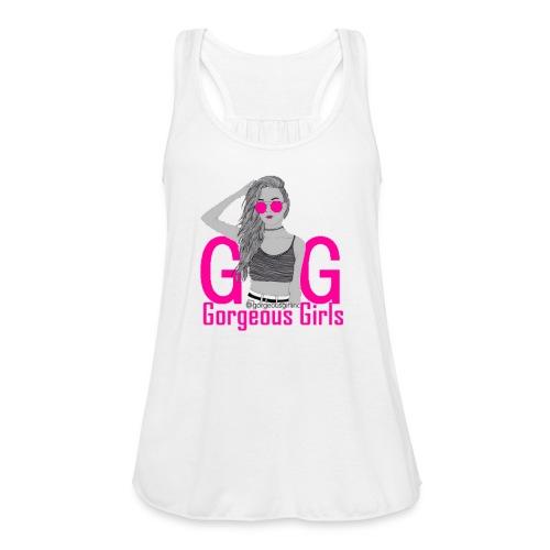 Gorgeous Girls - Women's Flowy Tank Top by Bella