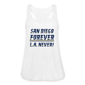 San Diego Forever, L.A. Never! - Women's Flowy Tank Top by Bella