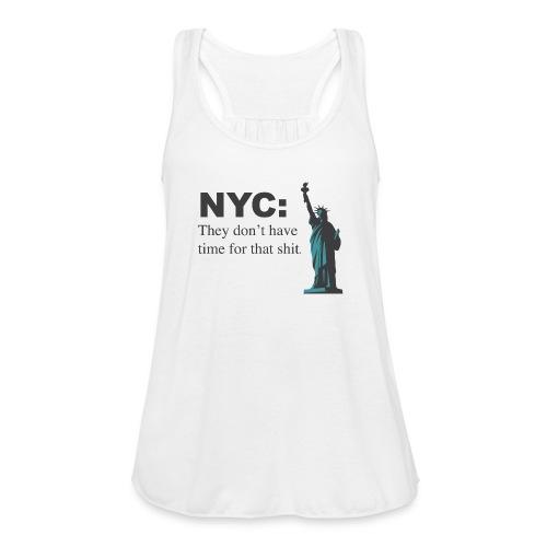 nyc!!! - Women's Flowy Tank Top by Bella