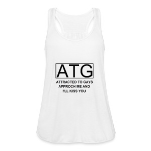 ATG Attracted to gays - Women's Flowy Tank Top by Bella
