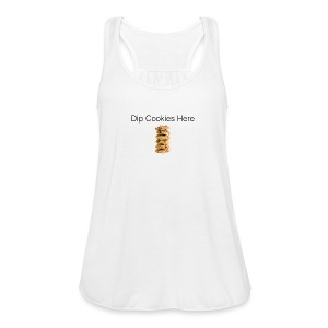 Dip Cookies Here mug - Women's Flowy Tank Top by Bella