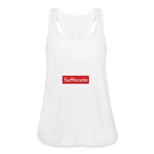 Suffocate - Women's Flowy Tank Top by Bella