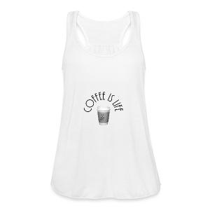 Coffee is life - Women's Flowy Tank Top by Bella