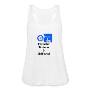 Character, Business & Skill Level - Women's Flowy Tank Top by Bella