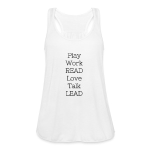 Play_Work_Read - Women's Flowy Tank Top by Bella