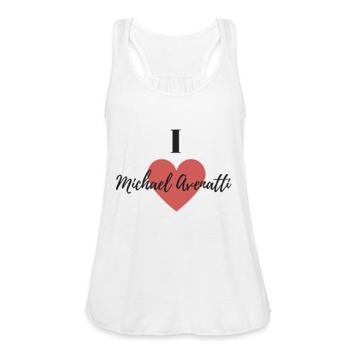I Love Michael Avenatti t-shirt - Women's Flowy Tank Top by Bella