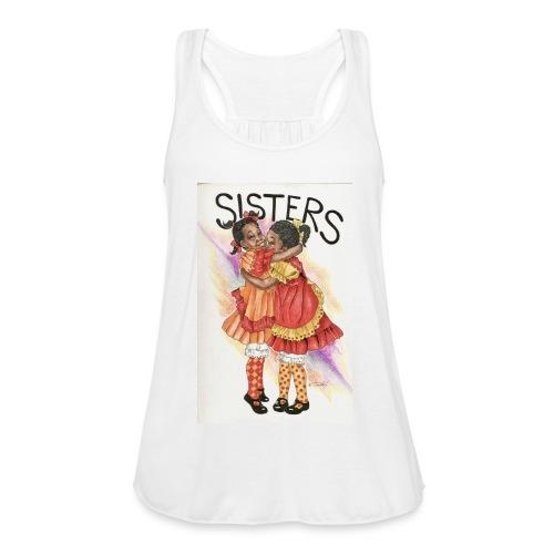 Sisters - Women's Flowy Tank Top by Bella