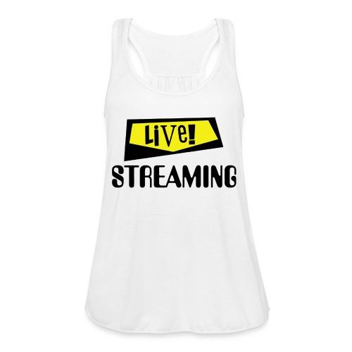 Live Streaming - Women's Flowy Tank Top by Bella