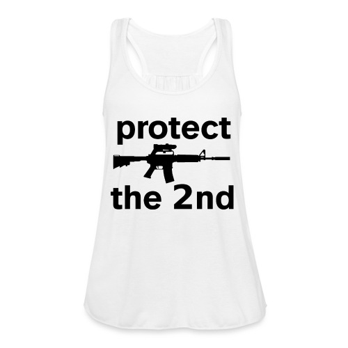 PROTECT THE 2ND - Women's Flowy Tank Top by Bella