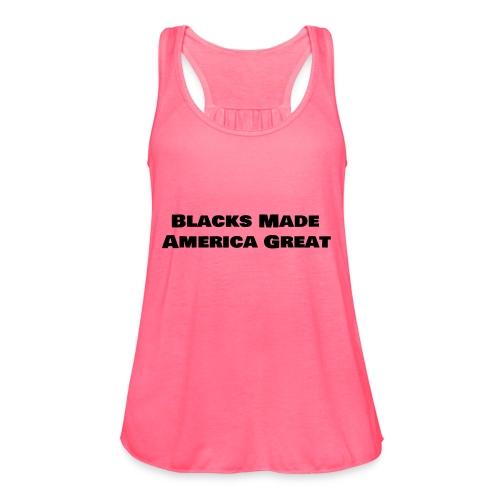 (blacks_made_america) - Women's Flowy Tank Top by Bella