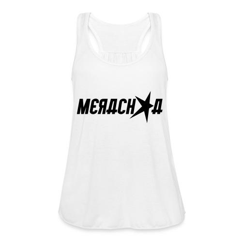 Merachka Logo - Women's Flowy Tank Top by Bella