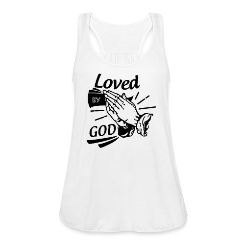 Loved By God (Black Letters) - Women's Flowy Tank Top by Bella