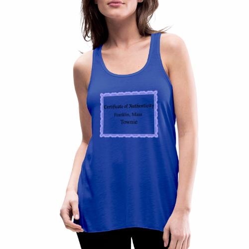 Franklin Mass townie certificate of authenticity - Women's Flowy Tank Top by Bella