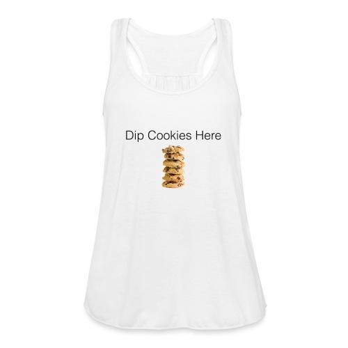 Dip Cookies Here mug - Women's Flowy Tank Top by Bella