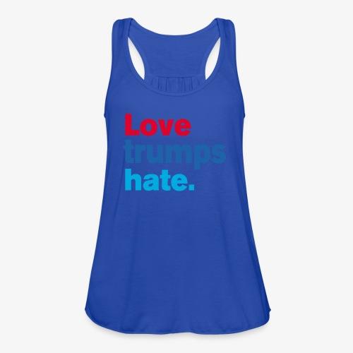 Love Trumps Hate - Women's Flowy Tank Top by Bella