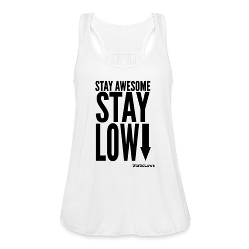 Stay Awesome - Women's Flowy Tank Top by Bella