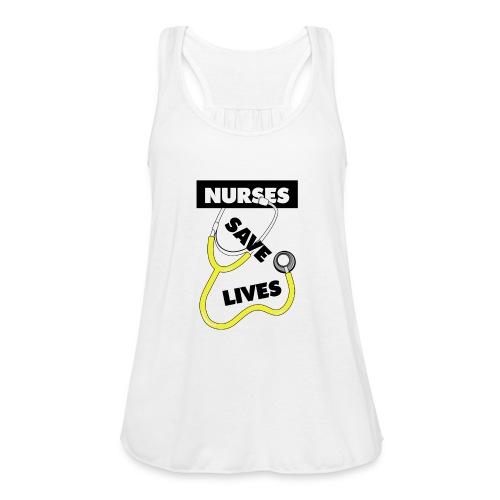 Nurses save lives yellow - Women's Flowy Tank Top by Bella