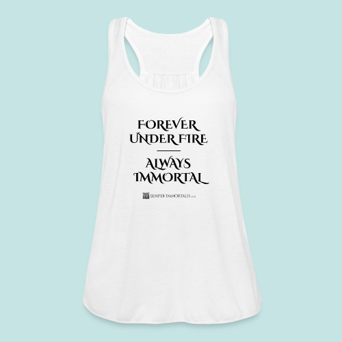Always Immortal (black) - Women's Flowy Tank Top by Bella